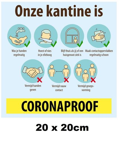 Corona Sticker Onze kantine is Coronaproof 20x20cm