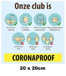 Corona Sticker Onze club is Coronaproof 20x20cm